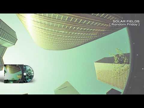SOLAR FIELDS - Random Friday - 03 Cobalt 2.5
