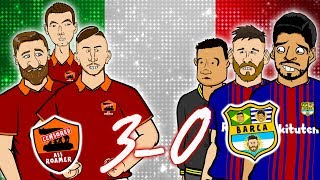 😲ROMA 3-0 BARCELONA!😲 The Song! (Champions League Parody Goals Highlights 2018)