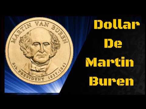 Dollar presidencial de Martin  Buren su valor  (8vo Presidente de USA)