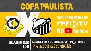 São Bernardo 1 x 0 Bragantino - Copa Paulista 2018