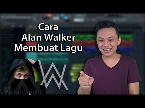 LUAR BIASA!! Ternyata Begini Cara Alan Walker Membuat Lagu [Tutorial Show #06]
