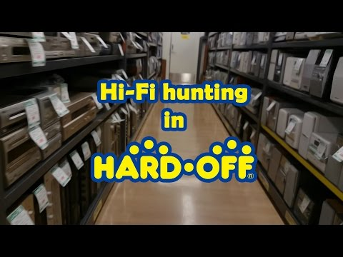 Hi-Fi buying at Hard Off (Japanese hardware recycle store)