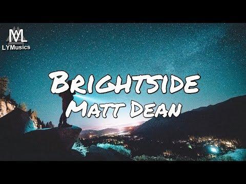 Matt Dean – Brightside (Lyrics)