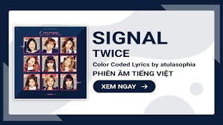 [Phiên âm Tiếng Việt] SIGNAL - TWICE