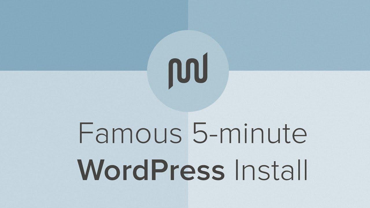 famous 5 minute wordpress install tutorial youtube