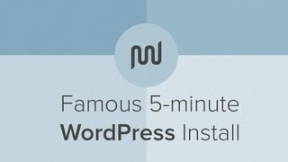 Famous 5 Minute WordPress Install Tutorial