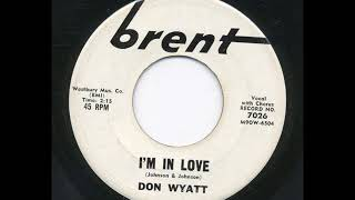 DON WYATT & GROUP - I'M IN LOVE - BRENT 7026 - 1961