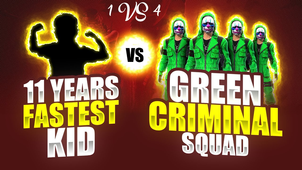World Fastest Kid ? Vs Green Criminal Squad - Garena Free Fire