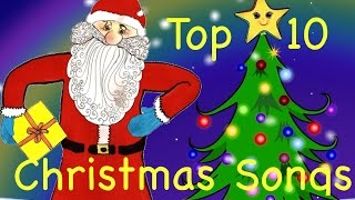Repeat youtube video Top 10 Best Christmas Songs of All time | for Kids, Schools & all the Family | with Xmas Lyrics