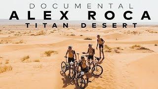 DOCU ALEX ROCA | TITAN DESERT 2018