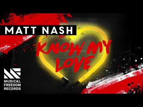 Matt Nash - Know My Love (Available October 17)