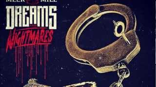 10- Meek Mill - Tony story part.2 (NEW ALBUM) DREAMS AND NIGHTMARES MEEK MILL