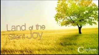 Caelum - Land of the Silent Joy