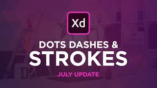 Adobe XD Update, Dashes, Advanced Stroke Options & More!