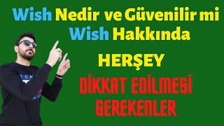 Wish Nedir, Ne demek - Wish Güvenilir mi? (Dikkat Edilmesi Gerekenler) screenshot 1
