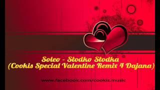 Soleo - Słodko Słodka (Cookis Special Valentine Remix)
