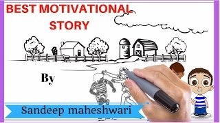 Best Motivational Story  of two Kids (ft. Sandeep Maheshwari) Animated Hindi Video