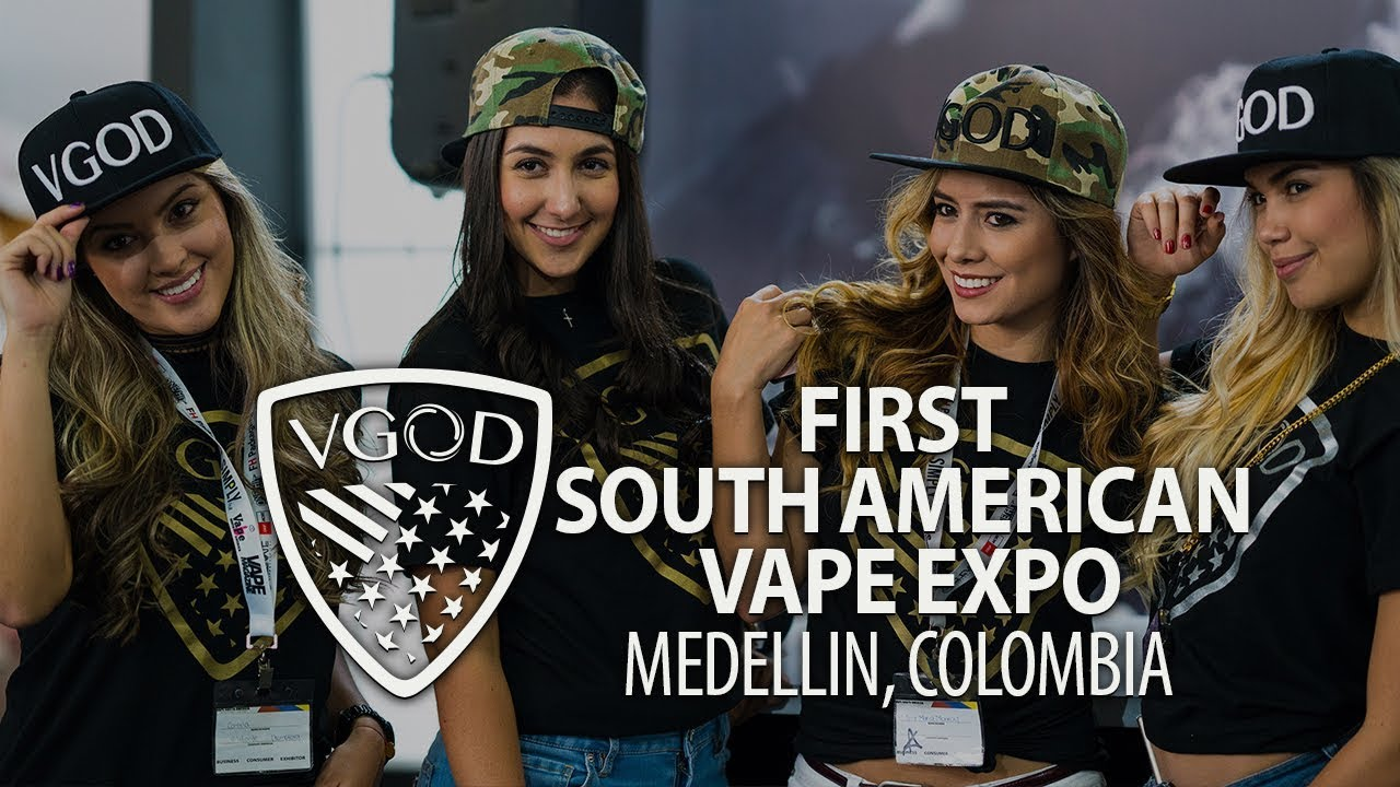 First South American Vape Expo! | MEDELLIN, COLOMBIA 🇨🇴