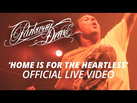 Parkway Drive - Home Is For The Heartless (Official HD Live Video)