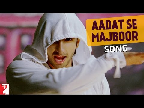 Aadat Se Majboor - Song - Ladies vs Ricky Bahl - Ranveer Singh