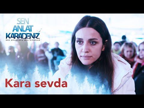 Kara Sevda - Koliva - Sen Anlat Karadeniz 1. Bölüm