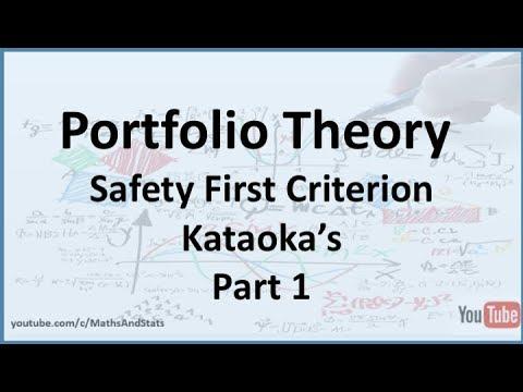 Kataoka's Safety First Criterion to Select a Portfolio - Part 1