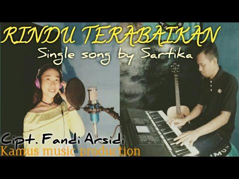Sartika ft. Fandi- Rindu Terabaikan    Single Song