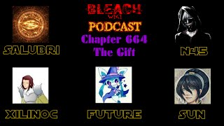 Bleach Wiki Podcast - Chapter 664 Review