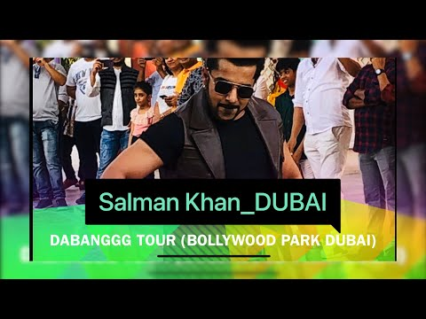 """Salman khan"" Special Tour at Bollywood Park Dubai | DUBAI-UAE || 05 ||"