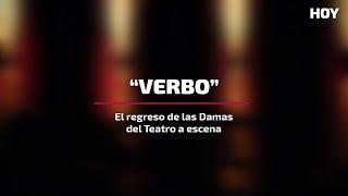 """""""Verbo"""": El regreso de las Damas del Teatro a escena"""