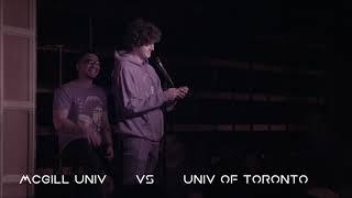 University of Toronto vs McGill University - roast battle