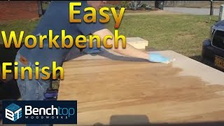 Easy Workbench Finish