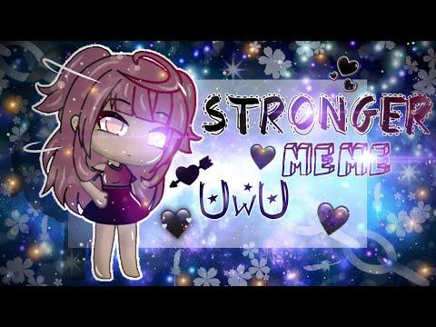 •☆• Stronger •☆• Animation Meme