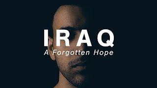 Iraq: A Forgotten Hope