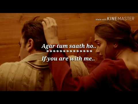 agar-tum-saath-ho---lyrics-with-english-translation-|deepika-padukone|ranbir-kapoor|tamasha