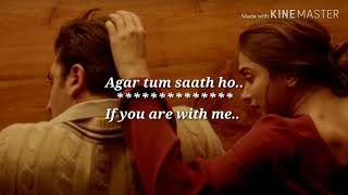 Agar Tum Saath Ho - Lyrics with English translation |Deepika Padukone|Ranbir kapoor|Tamasha