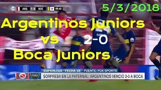 Argentinos Juniors vs Boca Juniors 2-0 | GOLES Y RESUMEN | Superliga Argentina 2018