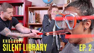 SLINGSHOT TO THE FACE!! MTV'S SILENT LIBRARY REMAKE! EPISODE 2.