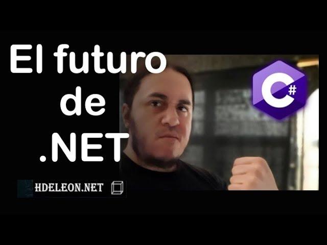 El futuro de .NET | Con Héctor de León de @hdeleon.net