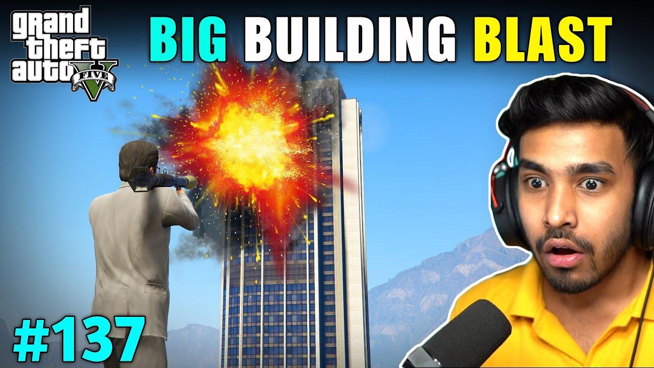 Download WE DESTROYED BIG BUILDING IN LOS SANTOS | GTA V GAMEPLAY #137