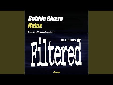Relax 2004 (Robbie Rivera Mix)