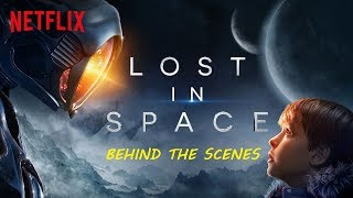 Lost In Space: BEHIND THE SCENES Compilation