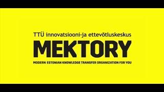MEKTORY - TTÜ innovatsiooni- ja ettevõtluskeskus