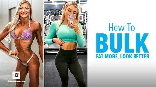 How to Bulk: Eat More, Look Better | IFBB Bikini Pro Des Scoggin