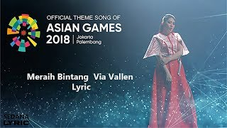 Meraih Bintang  Via Vallen   Theme Song Asian Games 2018- Lyric