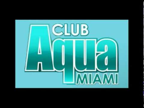 Club Aqua Miami