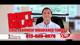 Don't Delay Call Fearnow Insurance Today!