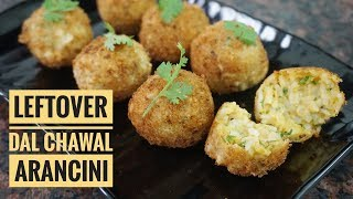 Dal Chawal Arancini | Leftover Special