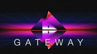 Gateway - Chillwave Mix