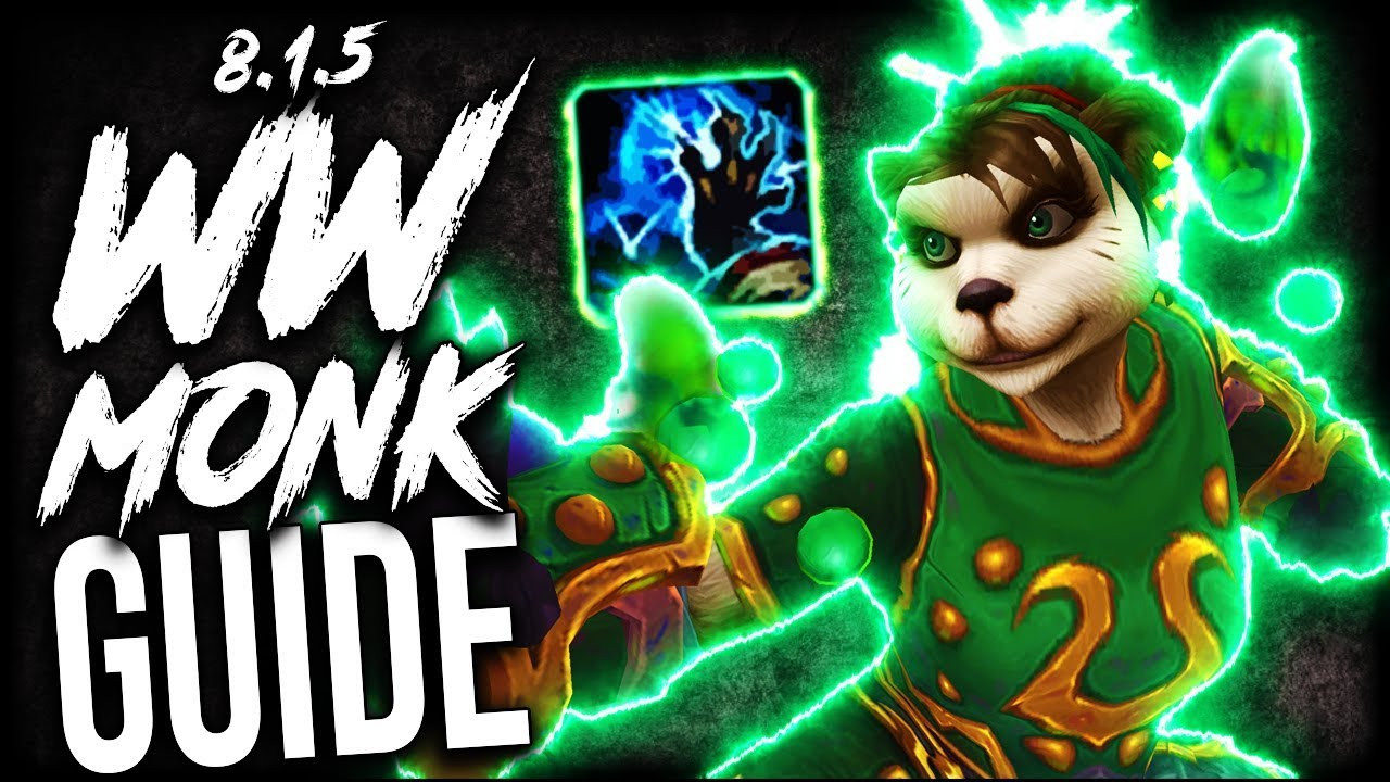 WINDWALKER Monk GUIDE for M+ and WoW Raids (BFA Patch 8 1 5) - Самые